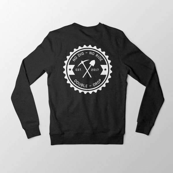 No Dig No Ride Black Sweatshirt Back